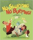 No Slurping, No Burping